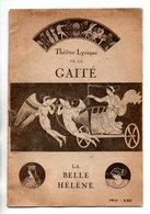 """PROGRAMME . THÉÂTRE LYRIQUE DE LA GAÎTÉ . """" LA BELLE HÉLÈNE """" . M. CARRÉ, F. FRANCELL . J. OFFENBACH  - Réf. N° 64P - - Programma's"""