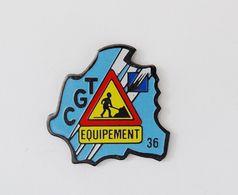 Pin's CGT Equipement 36 Panneau Travaux - 48R - Otros
