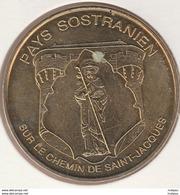 MONNAIE DE PARIS 23 LA SOUTERRAINE  Pays Sostranien - Sur Le Chemin De Saint-Jacques - 2011 - 2011