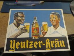 PAS UNE BOUTEILLE MAIS UNE PUBLICITE SUR CARTON Pour Biere YEUTZER-BRAU 25 X 19 Cm - Bière