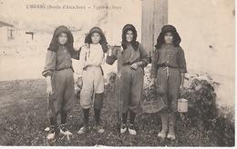 20 / 1 / 213  - L' HERBE ( BASSIN D'ARCACHON  ) ( 33 ) TYPES   DU  PAYS - Autres Communes