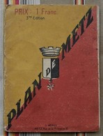 57 METZ  Plan De La Ville E. Weber PUB Blason - Mappe
