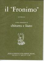 Il Fronimo Rivista Di Chitarra E Liuto N° 11 - 1975 - Muziek