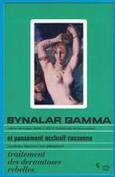 SYNALAR GAMMA CREME DERMIQUE ET PANSEMENT OCCLUSIF SYNTEX PHARM LABORATOIRES CASSENNE PARIS /  TOILETTE D'HESTER - Publicités