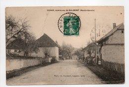 - CPA HAUTE-SAVOIE (74) - CHAUX, Commune De BALMONT 1912 (rue Principale) - Photo Ch. Gaymard - - Andere Gemeenten