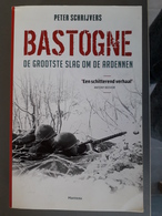 Bastogne De Grootste Slag Om De Ardennen - Guerre 1939-45