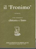 Il Fronimo Rivista Di Chitarra E Liuto N° 6 -  1974 - Muziek