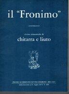 Il Fronimo Rivista Di Chitarra E Liuto N° 8 -  1974 - Muziek