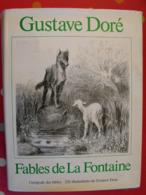 Gustave Doré. Fables De La Fontaine. 320 Illustrations. Sacelp 1980 - Art