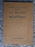 LE MUSEE DE BEAUVAIS - Art