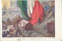 1848 MILANO SI COMBATTE ILLUSTRATORE G.B. CREMA - Guerres - Autres