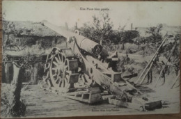 CPA, Militaria, Une Place Bien Gardée, Matériel: Canon, éd Mme Jury-Thirion, écrite En Juin1917 (visé Nancy.A.4702) - War 1914-18
