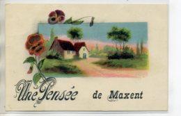 """35 MAXENT Carte RARE """" Une Pensée De """" écrite Depuis Le Village    /D19-2017 - Francia"""