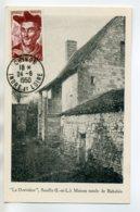 37 CHINON   SEUILLY Carte Maximum Maison De Rabelais La Deviniere 1950 Timbrée    /D19-2017 - Chinon