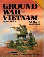 GROUND WAR VIETNAM 1945 1965 GUERRE TERRESTRE INDOCHINE - English