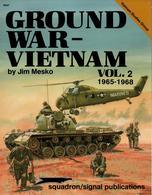 GROUND WAR VIETNAM 1965 1968 GUERRE TERRESTRE INDOCHINE - English
