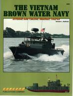 THE VIETNAM BROWN WATER NAVY RIVERINE COASTAL WARFARE 1965 1969 GUERRE FLUVIALE MARINE - English
