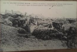 CPA, La Grande Guerre 1914-16-A Dix Mètres Des Boches, Organisation D'une Tranchée De Première Ligne,Photo-Express - War 1914-18