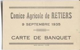 COMICE AGRICOLE De RETIERS - Carte De BANQUET - 9 Septembre 1935 ... - Tickets - Entradas