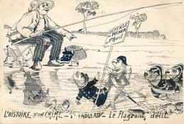 Illustrateur - 1ier Avril - L'Histoire D'un Crime - 1 Ier Tableau - Le Flagrant Délit - Poissons Gendarmes - Pecheur - 1900-1949