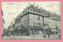67 - STRASSBURG - STRASBOURG - Angle Metzgerstrasse / Rabenplatz - Tram - Tramway - Strassenbahn - Place Du Corbeau - Strasbourg