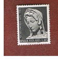 ITALIA  - UN. A156 - 1964 POSTA AEREA:  MICHELANGELO  - NUOVI ** (MINT) - Airmail