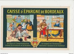 33 BORDEAUX CAISSE D EPARGNE PUBLICITE LE VICE ET L IMPREVOYANCE CPA BON ETAT - Bordeaux