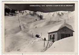 COURMAYEUR - SLITTOVIA E CAMPI DA SCI AL CHECROUIT - VAL D'AOSTA - 1946 - Sport Invernali