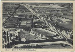 Italie Torino Turin   Stadio E Fiat Visti Aeroplans - Stadiums & Sporting Infrastructures