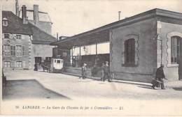 52 - LANGRES : La GARE Du CHEMIN De FER à CREMAILLERE - CPA (7.700 Habitants) - Moselle - Langres