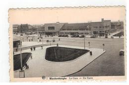 7.Blankenberghe  La Gare - De Statie - Blankenberge