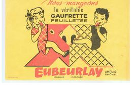 Buvard EUBEURLAY Nous Mangeons La Véritable Gaufrette Feuilletée EUBEURLAY - Cake & Candy