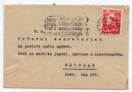 1955 YUGOSLAVIA, SLOVENIA, LJUBLJANA TO BELGRADE, FLAM: CRAFTSMEN'S FAIR - 1945-1992 Socialist Federal Republic Of Yugoslavia