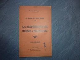 Les Responsabilités Russes Et Françaises De La Guerre 14-18, Félicien Challaye, Vers 1936  ; L04 - Livres, BD, Revues