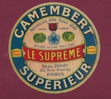 160120A - ETIQUETTE DE FROMAGE - CAMEMBERT SUPERIEUR LE SUPREME Médailles D'or Paris 1899 - Fromage