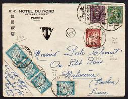 CHINE: Belle Lettre à En- Tête De L'Hôtel De Pékin Obl. Bejding En 1925 Et Taxée En 1936 à L'arrivée............. - Chine