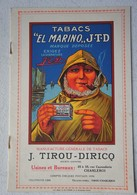 Liste Prix TABACS EL MARINO Manufacture Tabac J. TIROU DIRICQ Charleroi Tabac Tobacco Marin Sailor - Alte Papiere