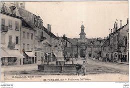 PONTARLIER FAUBOURG SAINT PIERRE 1935 TBE - Pontarlier