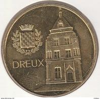 MONNAIE DE PARIS 28 DREUX Musée D'Art Et D'Histoire De Dreux - Le Beffroi 2017 - 2017