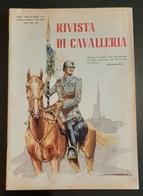Militaria Rivista Di Cavalleria - N. 1  Gennaio - Febbraio 1939 - Documenti