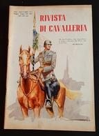 Militaria Rivista Di Cavalleria - N. 3  Maggio - Giugno 1939 - Documenti