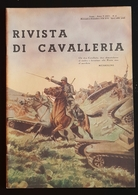 Militaria Rivista Di Cavalleria - N. 6 Novembre - Dicembre 1938 - Documenti