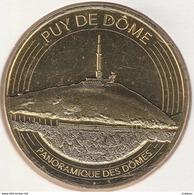 MONNAIE DE PARIS 63 ORCINES Panoramique Des Dômes - Puy De Dôme  2017 - 2017