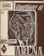 """"""" CONQUISTADORES DE ARENA """" De MATEO SANTOS (1948) - Culture"""