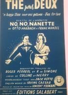 (44) Partituur - Partition - Thé Pour Deux - Otto Harbacch - Frank Mandel - No,No, Nanette - Partituren