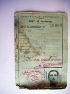 CARTE D ADMISSION PORT DE MARSEILLE 1959 A 19661 - Mappe