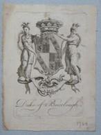 Ex-libris Héraldique XVIIIème - DUKE OF BUCCLEUGH - Ex-libris