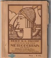 Guide Du Chemin De Fer Métropolitain.(au Temps Des 13 Lignes.) 208p. Guide Peu Fréquent. - Vieux Papiers