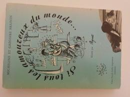 1966 Livre Dédicacé Illustré Peynet Si Tous Les Amoureux Du Monde.. Film  Saint Valentin - Peynet