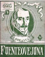 """ FUENTEOVEJUNA"" De LOPE DE VEGA - Comédia Famose...Prologo De JUAN B. BERGU (1947) - Culture"